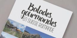 Couverture du guide Balades gourmandes en Suisse romande, Création et mise en page, mosaïque photo